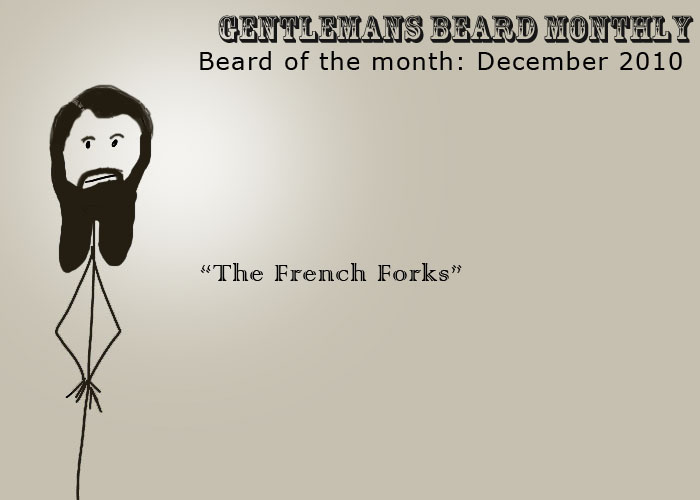 Beard of the Month: December: The French Forks