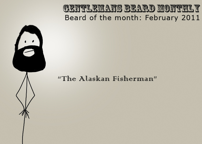 Beard of the Month: February 2011: The Alaskan Fisherman