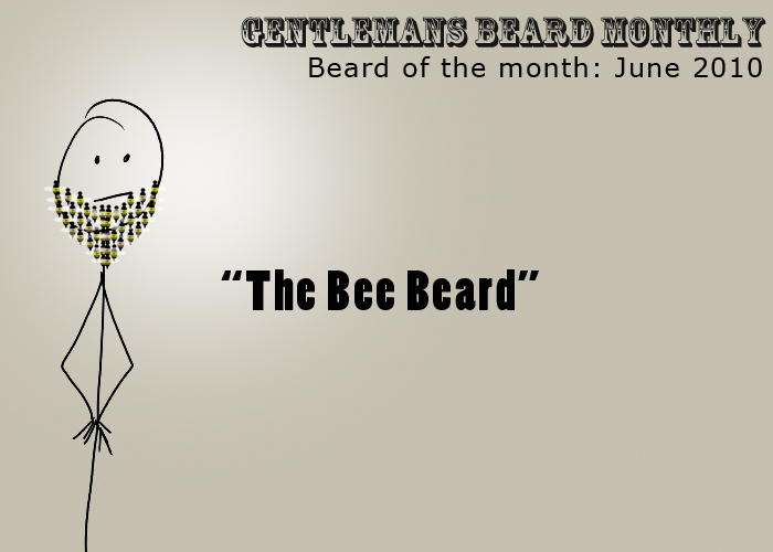 Beard of the Month: June 2010 - Bee Beard