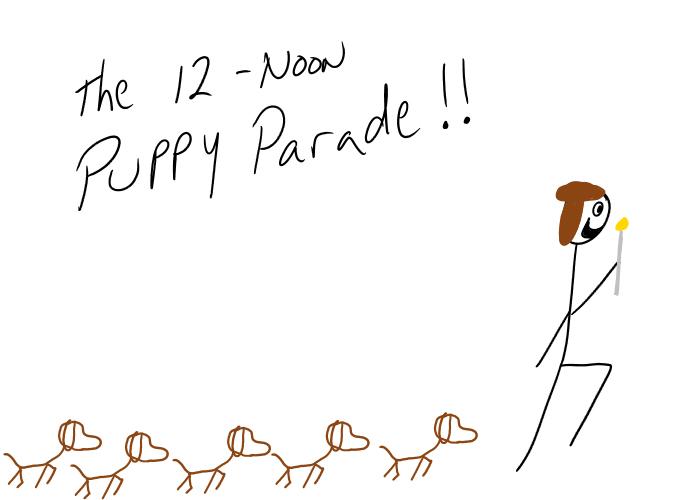 Twelve - noon puppy parade