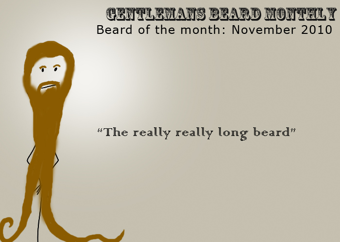 Beard of the Month: November: The really really long beard